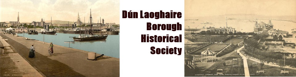 DLBHS.COM  – The website of Dun Laoghaire Borough History Society